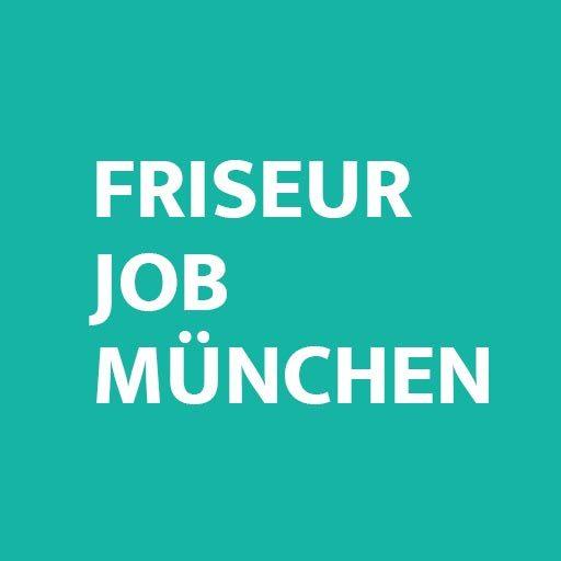 Friseur Job München